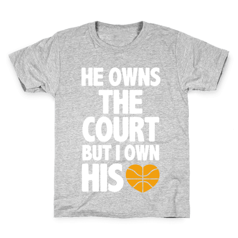 He Owns the Court (basketball light) Kids T-Shirt