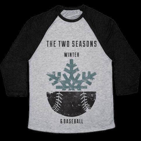 Winter and Baseball Baseball Tee
