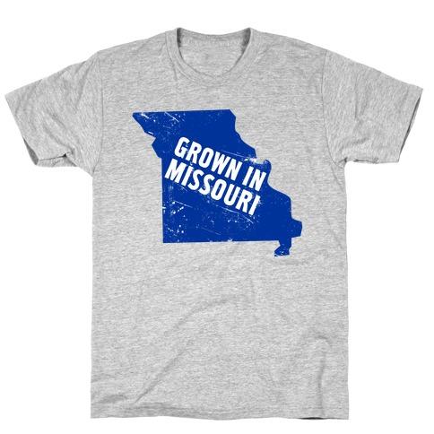 Grown in Missouri T-Shirt