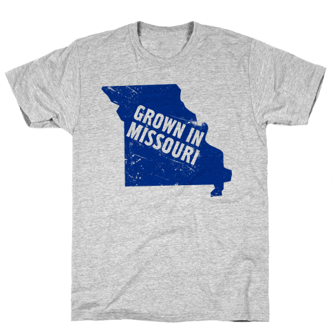 Grown in Missouri Mens T-Shirt