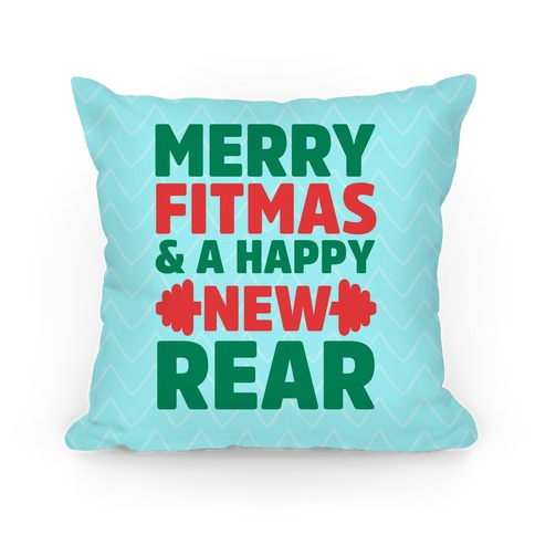 Merry Fitmas and a Happy New Rear Pillow