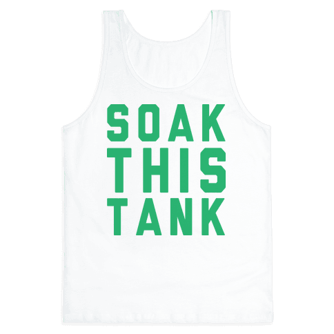 Soak This Tank Tank Top
