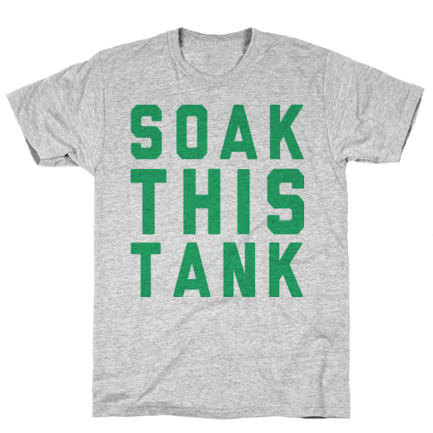 Soak This Tank Mens T-Shirt