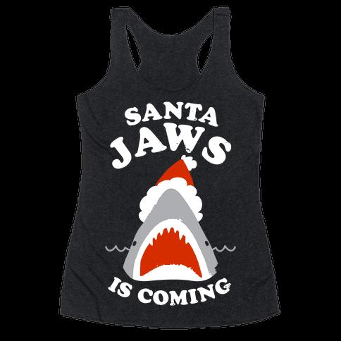 Santa Jaws Is Coming Racerback Tank Top