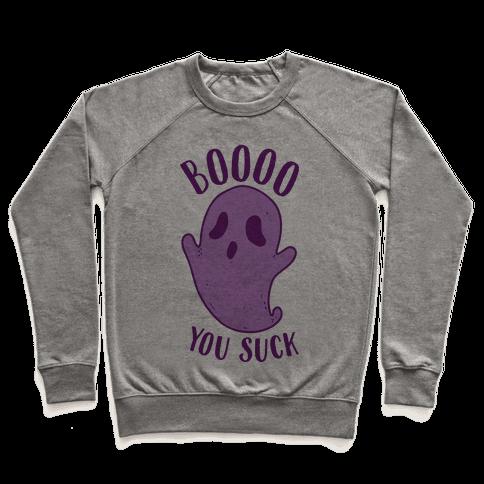 BOoOo You Suck Pullover