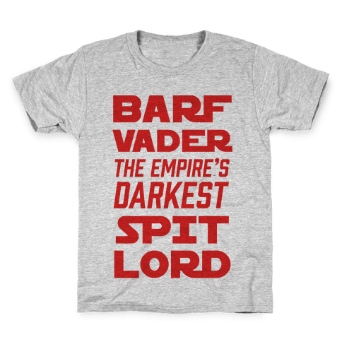 Barf Vader The Empire's Darkest Spit Lord Kids T-Shirt