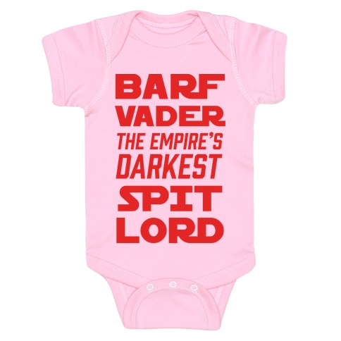 Barf Vader The Empire's Darkest Spit Lord Baby Onesy