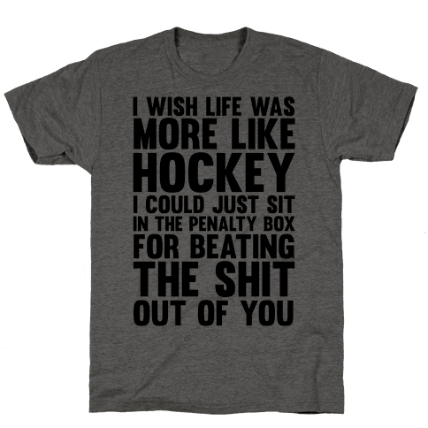 I Wish Life Was Like Hockey