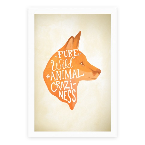 Pure Wild Animal Craziness Poster