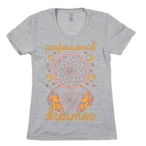 Professional Dreamer Womens T-Shirt