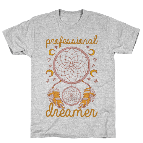 Professional Dreamer Mens T-Shirt