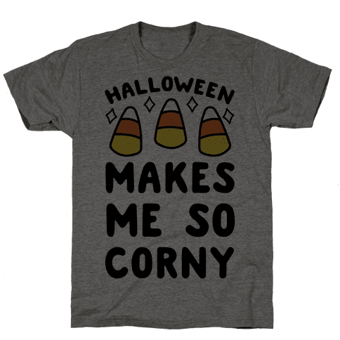 Halloween Makes Me Corny Mens T-Shirt