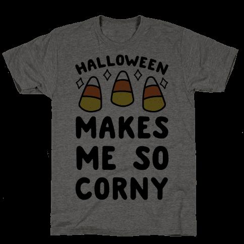 Halloween Makes Me Corny Mens T-Shirt