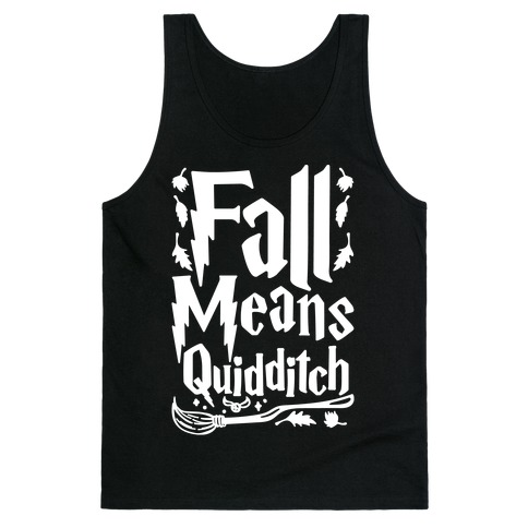 Fall Means Quidditch Tank Top