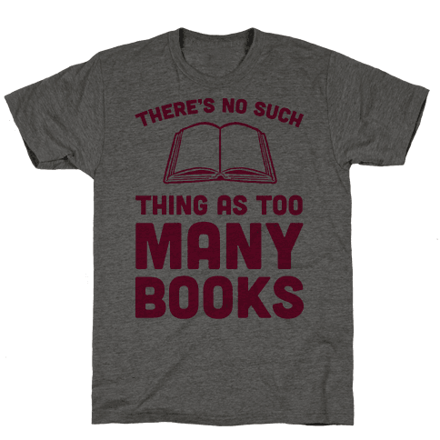 There's No Such Thing As Too Many Books