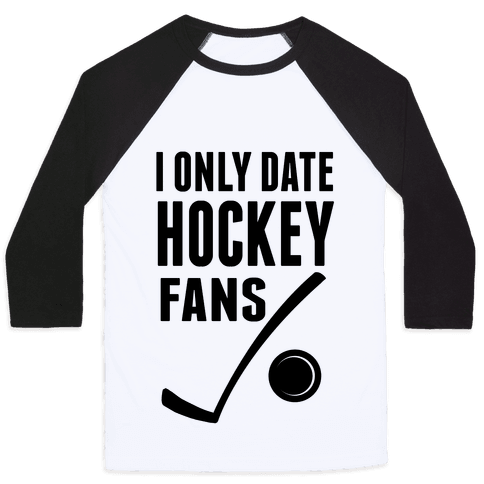 I Only Date Hockey Fans (slim fit) Baseball Tee