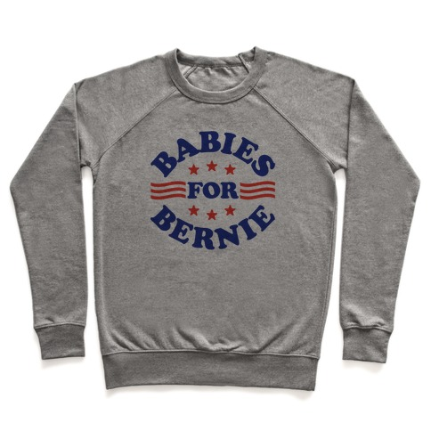 Babies For Bernie Pullover