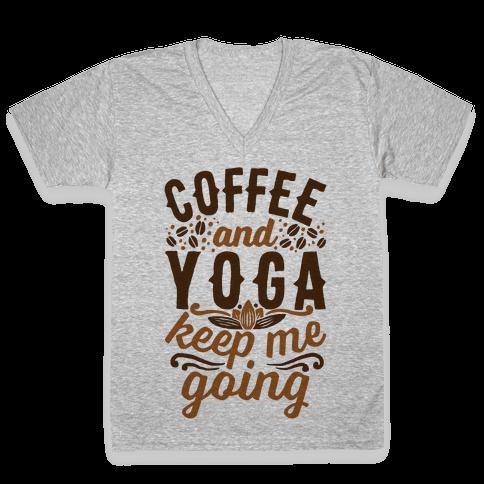 Coffee And Yoga Keep Me Going V-Neck Tee Shirt