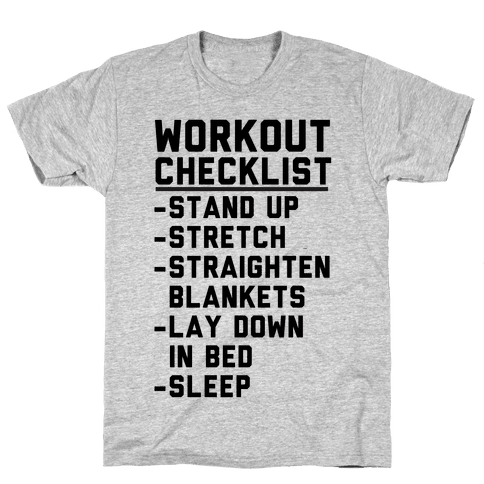 Workout Checklist Mens T-Shirt