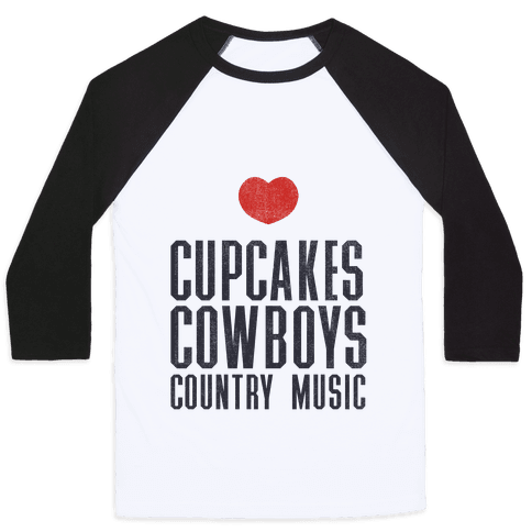 Cupcakes Cowboys & Country(My Loves) Baseball Tee
