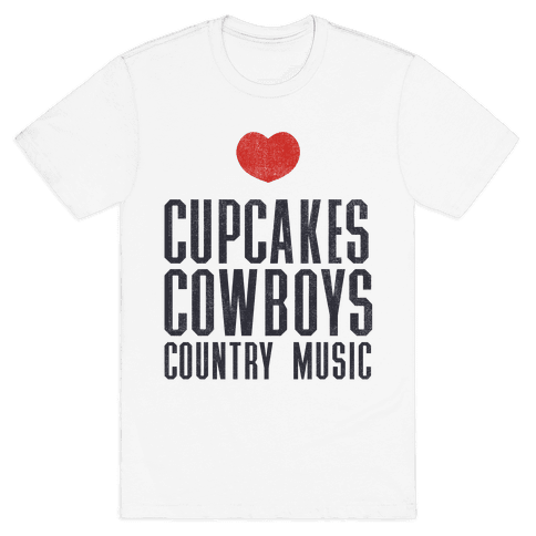 Cupcakes Cowboys & Country(My Loves) Mens T-Shirt