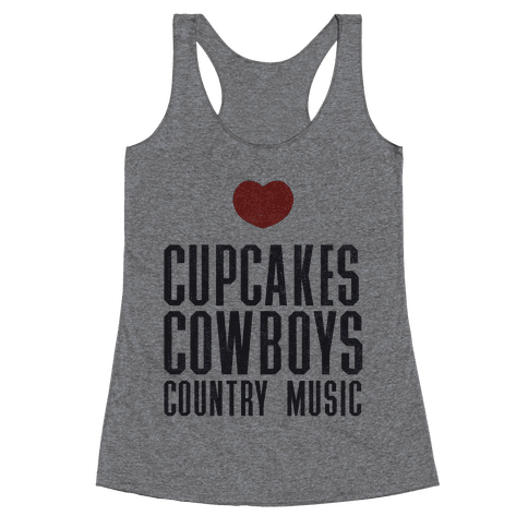 Cupcakes Cowboys & Country(My Loves) Racerback Tank Top