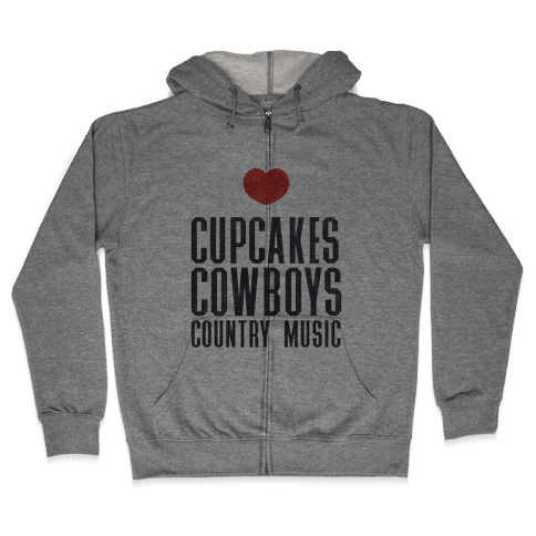 Cupcakes Cowboys & Country(My Loves) Zip Hoodie
