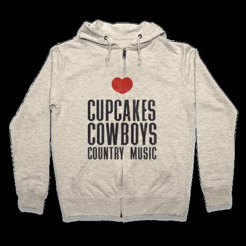 Cupcakes Cowboys & Country(My Loves) Zip Hoodie