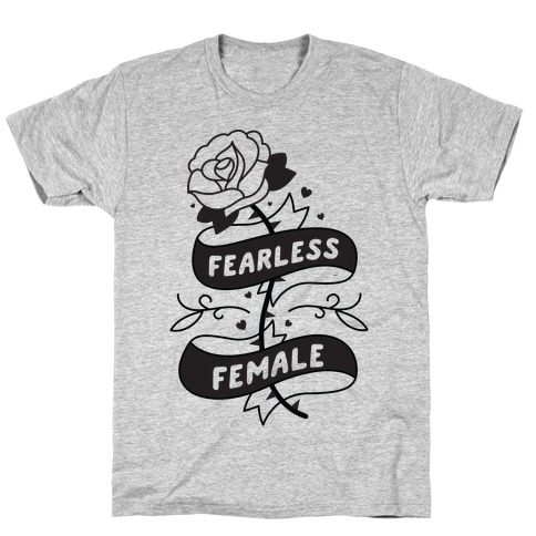 Fearless Female Mens/Unisex T-Shirt