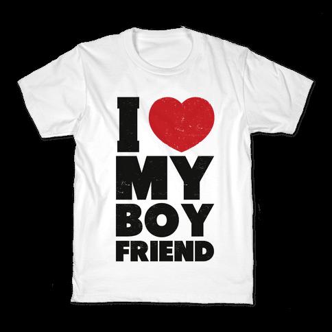 I Love My Boyfriend Kids T-Shirt