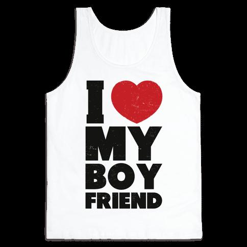I Love My Boyfriend Tank Top