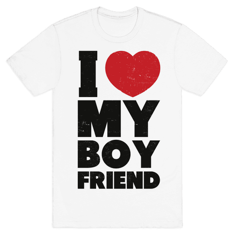 I Love My Boyfriend Mens T-Shirt