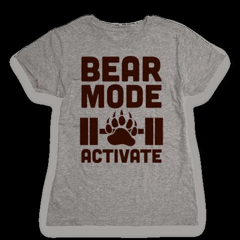 Bear Mode Activate Womens T-Shirt
