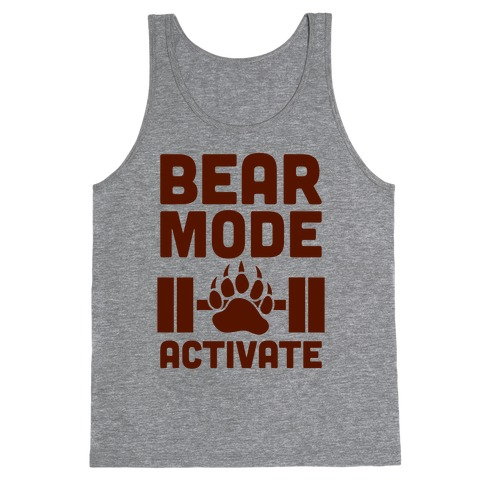 Bear Mode Activate Tank Top