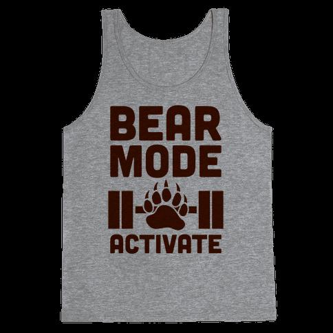 Bear Mode Activate Tank Top