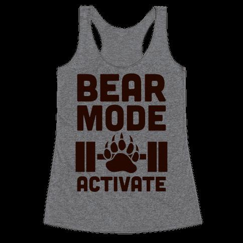 Bear Mode Activate Racerback Tank Top