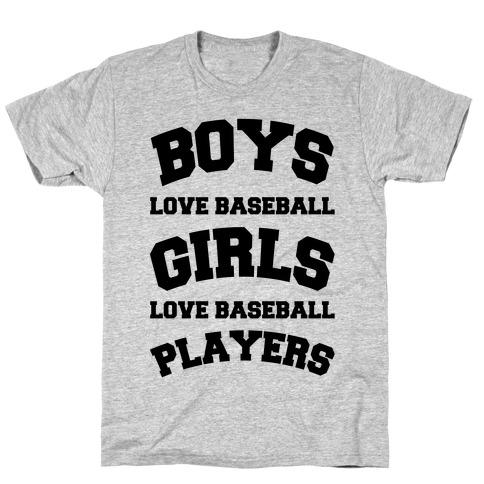 Boys and Girls Love Baseball T-Shirt