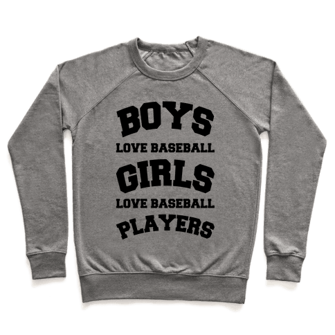 Boys and Girls Love Baseball Pullover
