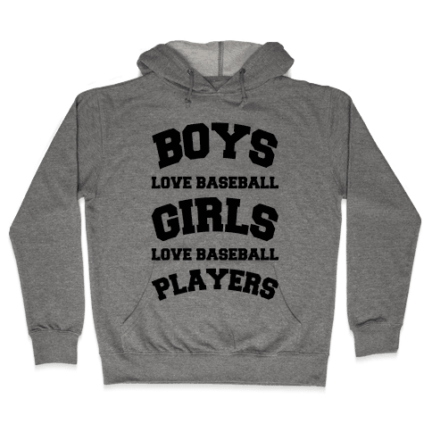 Boys and Girls Love Baseball Hooded Sweatshirt
