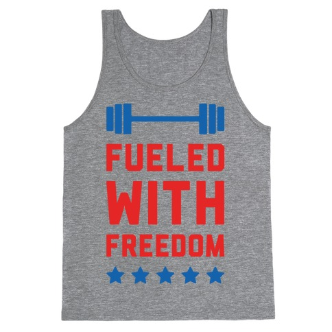 Fueled With Freedom Tank Top
