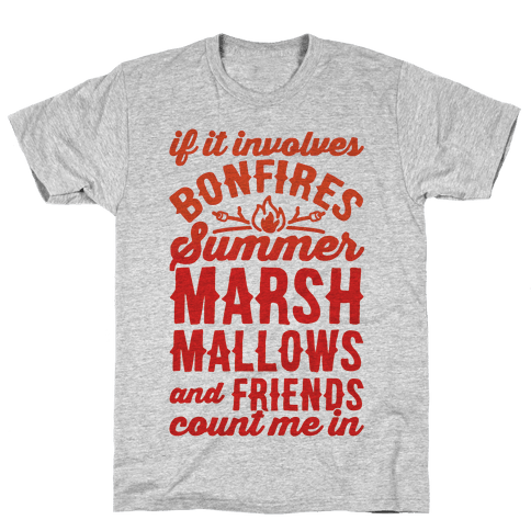 Bonfires Summer Marshmallows and Friends Count Me In Mens T-Shirt