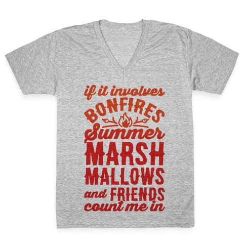 Bonfires Summer Marshmallows and Friends Count Me In V-Neck Tee Shirt
