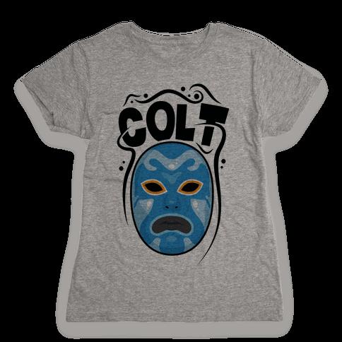 Colt Mask Womens T-Shirt