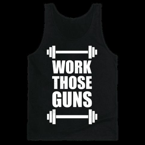 Work Those Guns Tank Top