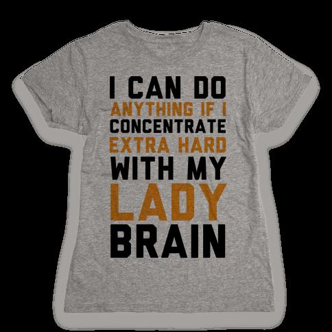 Lady Brain Womens T-Shirt