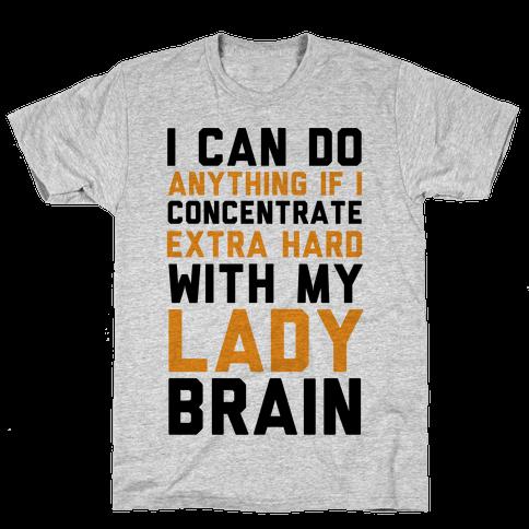 Lady Brain Mens T-Shirt