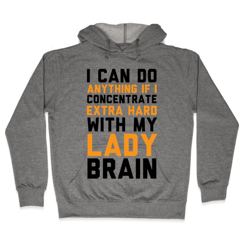 Lady Brain Hooded Sweatshirt