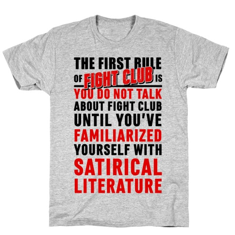 First Rule of Fight Club Satirical Literature Mens/Unisex T-Shirt