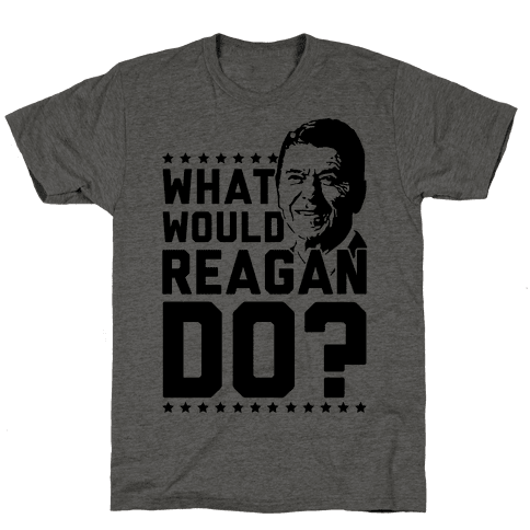 What Would Reagan Do?