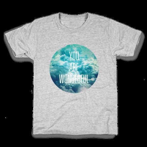 You Are Wonderful Kids T-Shirt